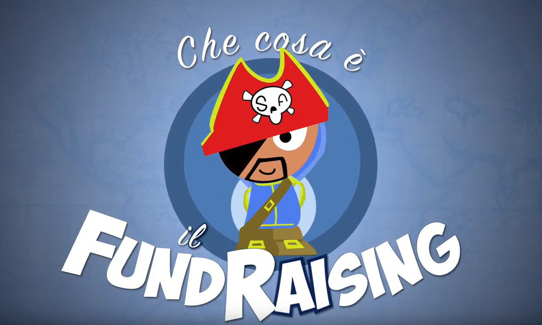 Capitan Cercafondi – Che cosa è il fundraising